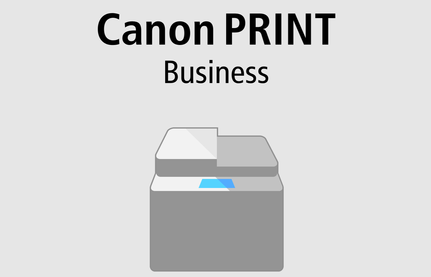 Canon PRINT Business App for iPhone and iPad